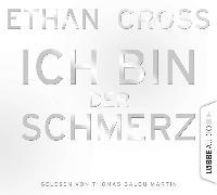 Cover-Bild zu Cross, Ethan: Ich bin der Schmerz