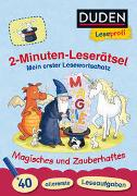 Cover-Bild zu Holzwarth-Raether, Ulrike: Duden Leseprofi - 2-Minuten-Leserätsel: Mein erster Lesewortschatz. Magisches und Zauberhaftes