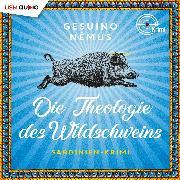 Cover-Bild zu Die Theologie des Wildschweins (Audio Download)