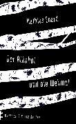 Cover-Bild zu Énard, Mathias: Der Alkohol und die Wehmut (eBook)