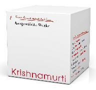 Cover-Bild zu Krishnamurti, Jiddu: Krishnamurti Ausgewählte Werke
