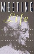 Cover-Bild zu Krishnamurti, Jiddu: Meeting Life