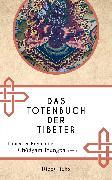 Cover-Bild zu Fremantle, F. (Hrsg.): Das Totenbuch der Tibeter (eBook)