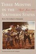 Cover-Bild zu Fremantle, Arthur J. F., Lt. Col.: Three Months in the Southern States