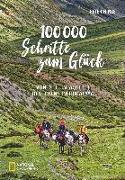 Cover-Bild zu Hinze, Peter: 100.000 Schritte zum Glück