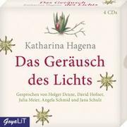 Cover-Bild zu Hagena, Katharina: Das Geräusch des Lichts