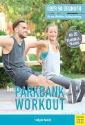Cover-Bild zu Meier, Holger: Das Parkbank-Workout