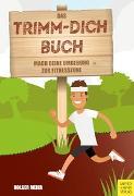 Cover-Bild zu Meier, Holger: Das Trimm-dich-Buch