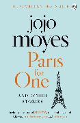 Cover-Bild zu Moyes, Jojo: Paris for One and Other Stories
