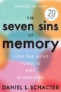 Cover-Bild zu Schacter, Daniel L.: The Seven Sins of Memory Updated Edition