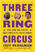 Cover-Bild zu Pearlman, Jeff: Three-Ring Circus