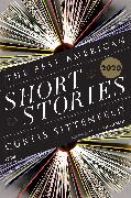 Cover-Bild zu Sittenfeld, Curtis (Hrsg.): The Best American Short Stories 2020