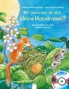 Cover-Bild zu Reichenstetter, Friederun: Wo versteckst du dich, kleine Haselmaus?
