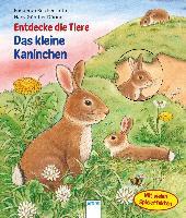 Cover-Bild zu Reichenstetter, Friederun: Entdecke die Tiere. Das kleine Kaninchen