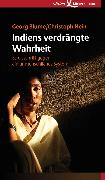 Cover-Bild zu Hein, Christoph: Indiens verdrängte Wahrheit (eBook)