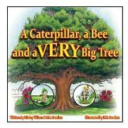 Cover-Bild zu Wilson, Dicksy: A Caterpillar, a Bee and a Very Big Tree