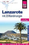 Cover-Bild zu Schulze, Dieter: Reise Know-How Reiseführer Lanzarote mit 20 Wanderungen (eBook)
