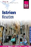 Cover-Bild zu Lips, Werner: Reise Know-How Reiseführer Kroatien: Istrien und Kvarner Bucht (eBook)