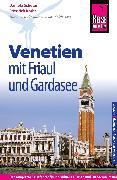 Cover-Bild zu Schetar, Daniela: Reise Know-How Reiseführer Venetien mit Friaul und Gardasee (eBook)