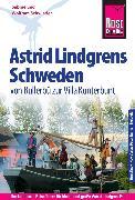 Cover-Bild zu Schwieder, Sabine: Reise Know-How Reiseführer Astrid Lindgrens Schweden - von Bullerbü zur Villa Kunterbunt (eBook)