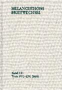 Cover-Bild zu Melanchthon, Philipp: Melanchthons Briefwechsel / Textedition. Band T 21: Texte 5970-6291 (1551) (eBook)