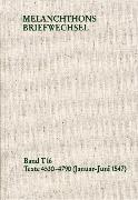 Cover-Bild zu Melanchthon, Philipp: Melanchthons Briefwechsel / Band T 16: Texte 4530-4790 (Januar-Juni 1547) (eBook)