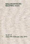 Cover-Bild zu Melanchthon, Philipp: Melanchthons Briefwechsel / Textedition. Band T 17: Texte 4791-5010 (Juli-Dezember 1547) (eBook)