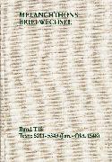 Cover-Bild zu Melanchthon, Philipp: Melanchthons Briefwechsel / Textedition. Band T 18: Texte 5011-5343 (Januar-Oktober 1548) (eBook)