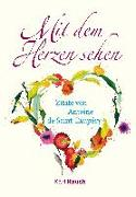 Cover-Bild zu Saint-Exupéry, Antoine de: Mit dem Herzen sehen