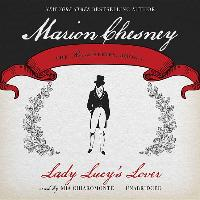 Cover-Bild zu Chesney, M. C. Beaton Writing as Marion: Lady Lucy's Lover