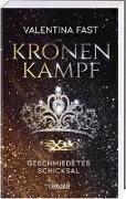 Cover-Bild zu Fast, Valentina: Kronenkampf. Geschmiedetes Schicksal