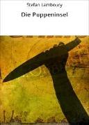 Cover-Bild zu Lamboury, Stefan: Die Puppeninsel (eBook)