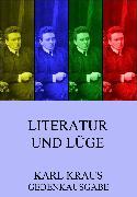 Cover-Bild zu Kraus, Karl: Literatur und Lüge (eBook)