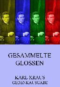 Cover-Bild zu Kraus, Karl: Gesammelte Glossen (eBook)