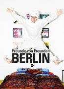 Cover-Bild zu Freunde von Freunden (Hrsg.): Freunde Von Freunden