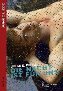 Cover-Bild zu E. Dietz, Julia: Die Nacht ist für uns (eBook)