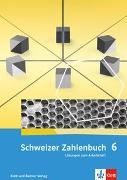 Cover-Bild zu Affolter, Walter: Schweizer Zahlenbuch 6. Schuljahr. Lösungen zum Arbeitsheft