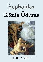 Cover-Bild zu Sophokles: König Ödipus