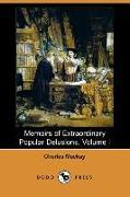 Cover-Bild zu Mackay, Charles: Memoirs of Extraordinary Popular Delusions, Volume 1