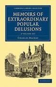 Cover-Bild zu Mackay, Charles: Memoirs of Extraordinary Popular Delusions - 2 Volume Set