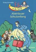 Cover-Bild zu Parvela, Timo: Ella in der Schule - Abenteuer Schulanfang