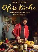 Cover-Bild zu Graizer, Ofir Raul: Ofirs Küche