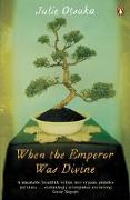 Cover-Bild zu Otsuka, Julie: When the Emperor Was Divine