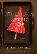 Cover-Bild zu Otsuka, Julie: The Buddha in the Attic
