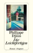 Cover-Bild zu Djian, Philippe: Die Leichtfertigen