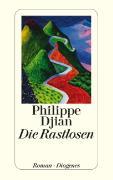 Cover-Bild zu Djian, Philippe: Die Rastlosen