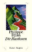 Cover-Bild zu Djian, Philippe: Die Rastlosen (eBook)