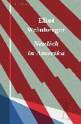 Cover-Bild zu Weinberger, Eliot: Neulich in Amerika (eBook)