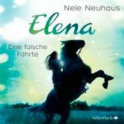 Cover-Bild zu Neuhaus, Nele: Elena - Ein Leben für Pferde: Eine falsche Fährte