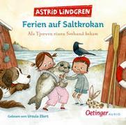 Cover-Bild zu Lindgren, Astrid: Ferien auf Saltkrokan. Als Tjorven einen Seehund bekam